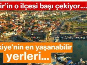 İzmir'in o ilçesi Türkiye'nin en yaşanabilir yeri