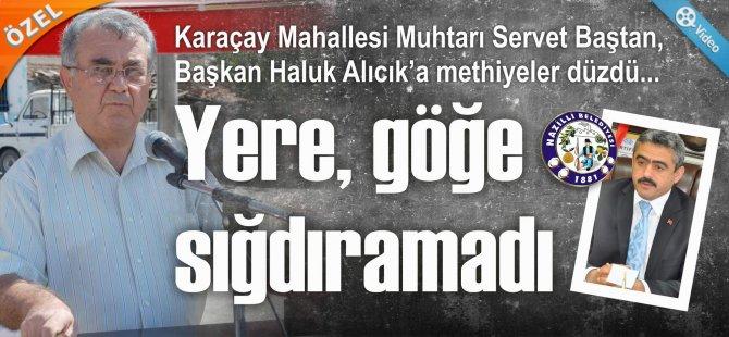 BAŞKAN ALICIK'I YERE-GÖĞE SIĞDIRAMADI