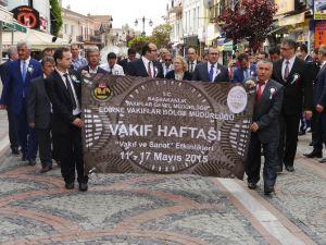 Vakıflar Haftası Kutlamaları Edirne'de Başladı