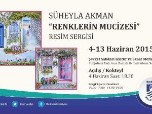 """Süheyla Akman'dan """"Renklerin Mucizesi"""" Resim Sergisi"""