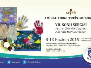 Amiral Turgutreis Ortaokulu Yıl Sonu Sergisi