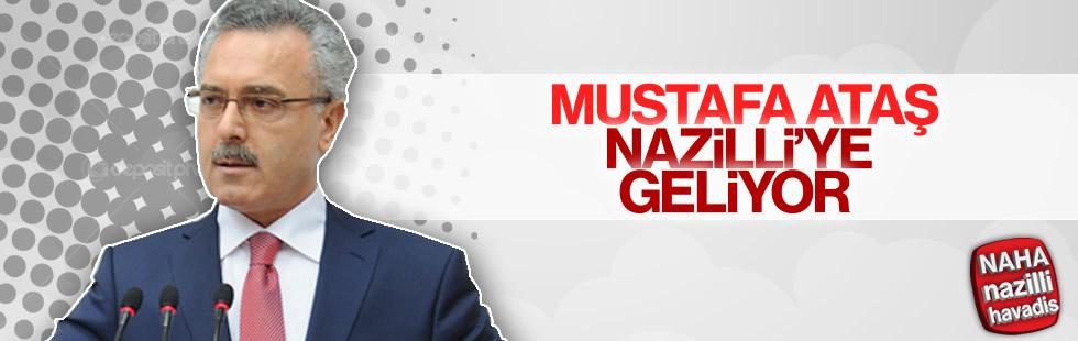 Mustafa Ataş Nazilli'de