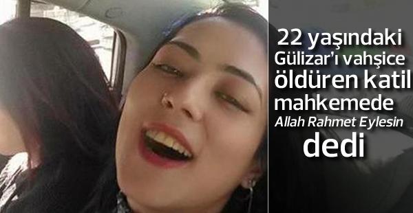 Gülizar Turan'ın katilinin cezası belli oldu