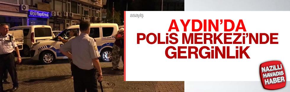 Aydın'da Polis Merkezi'nde gerginlik