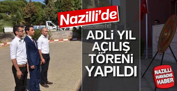 Nazilli'de Adli Yıl açılış töreni yapıldı