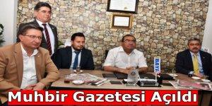Muhbir Gazetesi Yayın Hayatına Başladı