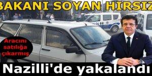 Ekonomi Bakanını soyan hırsız Nazilli'de yakalandı