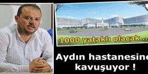Aydın Hastanesine Kavuşuyor