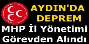 MHP Aydın Yönetimi Düştü !