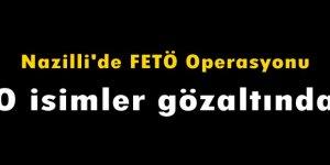 Nazilli'de FETÖ operasyonu