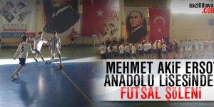 Mehmet Akif Ersoy Anadolu Lisesinden Futsal Şöleni