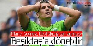 Mario Gomez, Wolfsburg'tan ayrılıyor, Beşiktaş'a dönebilir