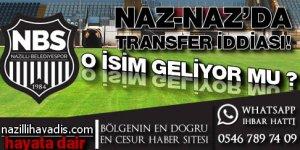 Naz-Naz'da transfer iddiası
