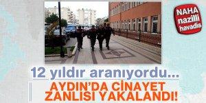 Aydın'da aranan cinayet zanlısı yakalandı