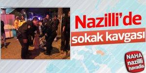 Nazilli'de sokak kavgası!