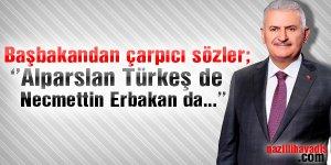 Yıldırım'dan Türkeş ve Erbakan yorumu