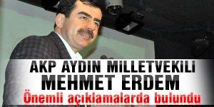 AKP'li Erdem Önemli açıklamalarda bulundu