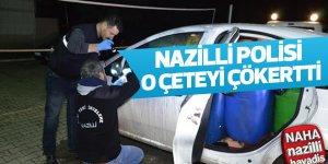 Nazilli polisinden başarılı operasyon