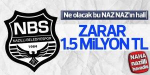Naz-Naz'da zarar 1.5 milyon TL