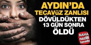 Aydın'da tecavüz zanlısı dövüldükten 13 gün sonra öldü