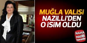 Nazilli'den O İsim Muğla Valisi Oldu!