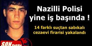 Denizli'den kaçtı Nazilli'de yakalandı