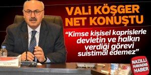 Vali Köşger'den YİKOP açıklaması
