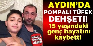 Aydın'da pompalı tüfek dehşeti
