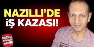 Nazilli Organize Sanayi'de iş kazası