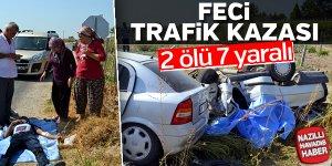 Feci trafik kazası; 2 ölü, 7 yaralı
