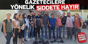 Gazeteciler kendilerine yönelik saldırılara tepki gösterdi