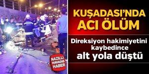 Kuşadası'nda feci kaza; 1 ölü